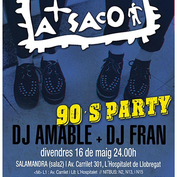 A Saco 90's Party 16·05·14 Sala Salamandra (L'Hospitalet)