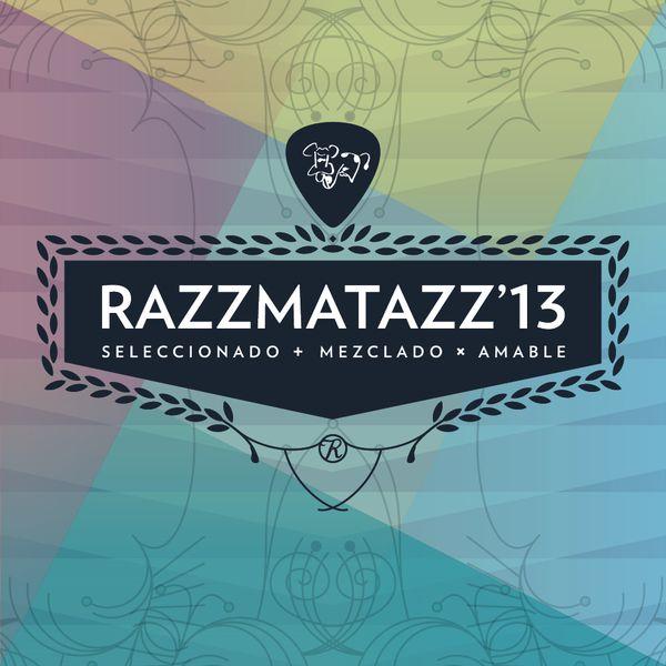 Razzmatazz '13