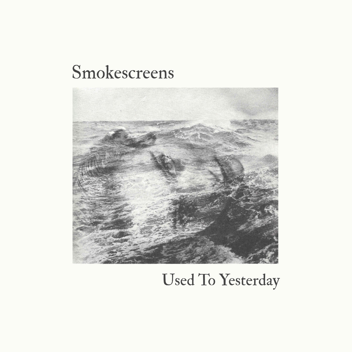 SMOKESCREENS «Used To Yesterday» ÁLBUM DE JULIO 2018