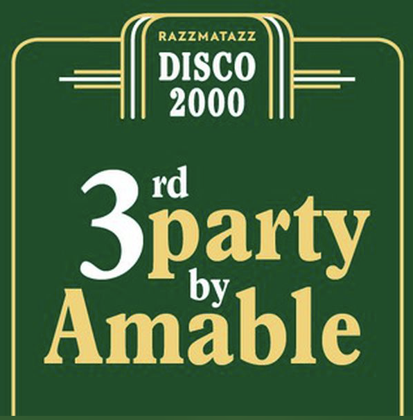 Disco 2000 3rd Party by Amable