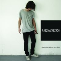 Razzmatazz #06