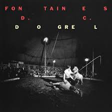 """FONTAINES D. C. """"Dogrel"""" / WAND """"Laughing Matters"""" Best Álbums Abril 2019"""